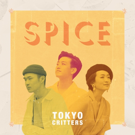 tokyo-critters_SPICE_album-jacket_FINAL のコピー